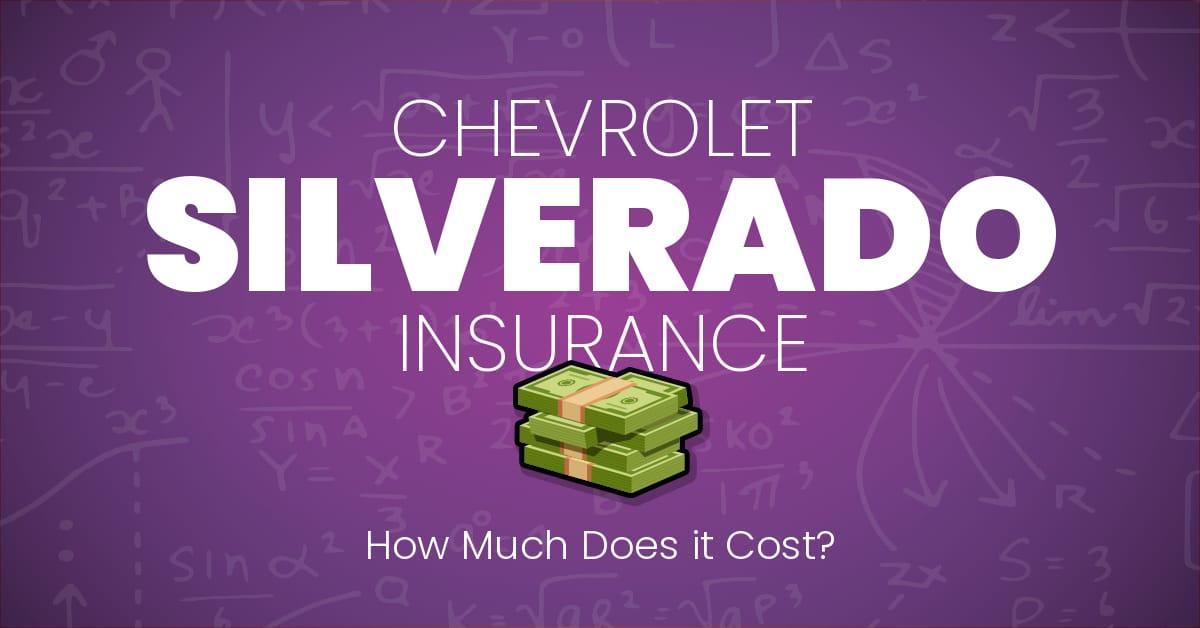Chevrolet Silverado insurance illustration