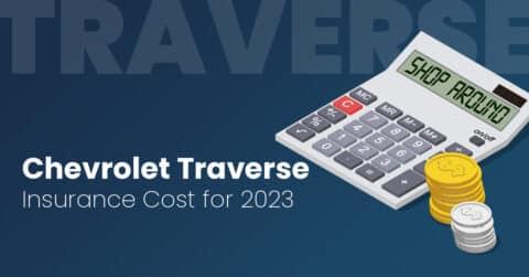 Chevrolet Traverse insurance illustration