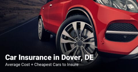 Dover, DE, car insurance cost and cheapest vehicles to insure