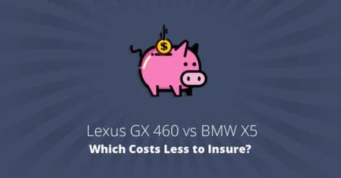 Lexus GX 460 vs BMW X5 insurance comparison illustration