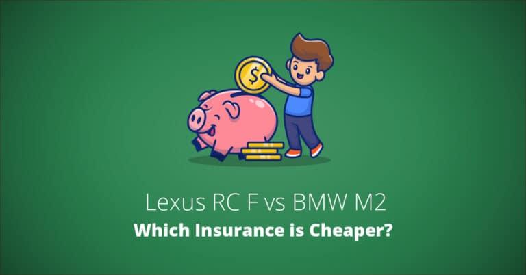 Lexus RC F vs BMW M2 insurance comparison illustration