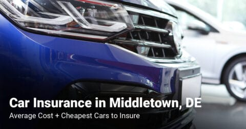 Middletown, DE, car insurance cost and cheapest vehicles to insure