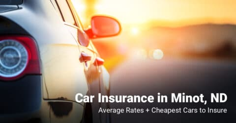 Minot, ND, car insurance cost and cheapest vehicles to insure