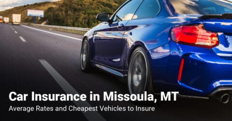 Missoula, MT, car insurance cost and cheapest vehicles to insure