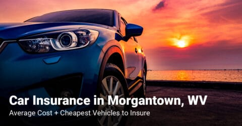 Morgantown, WV, car insurance cost and cheapest vehicles to insure