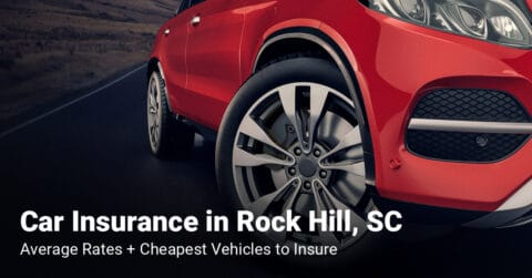 Rock Hill, SC, car insurance cost and cheapest vehicles to insure