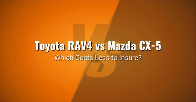 Toyota RAV4 vs Mazda CX-5 insurance comparison illustration