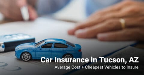 Tucson, AZ, car insurance cost and cheapest vehicles to insure