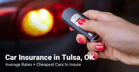 Tulsa, OK, car insurance cost and cheapest vehicles to insure